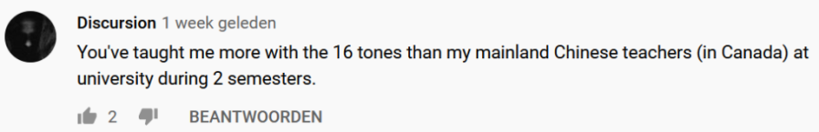 """YouTube comment: """"You just taught me more about the tones than my mainland Chinese teachers"""""""