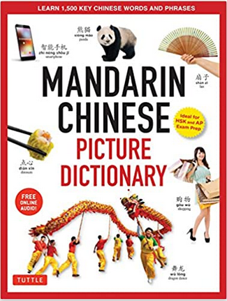 Mandarin Chinese Picture Dictionary: Learn 1,500 Key Chinese Words and Phrases
